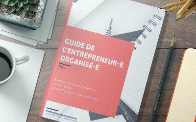 Guide l'entrepreneur-e organisé-r (gratuit)