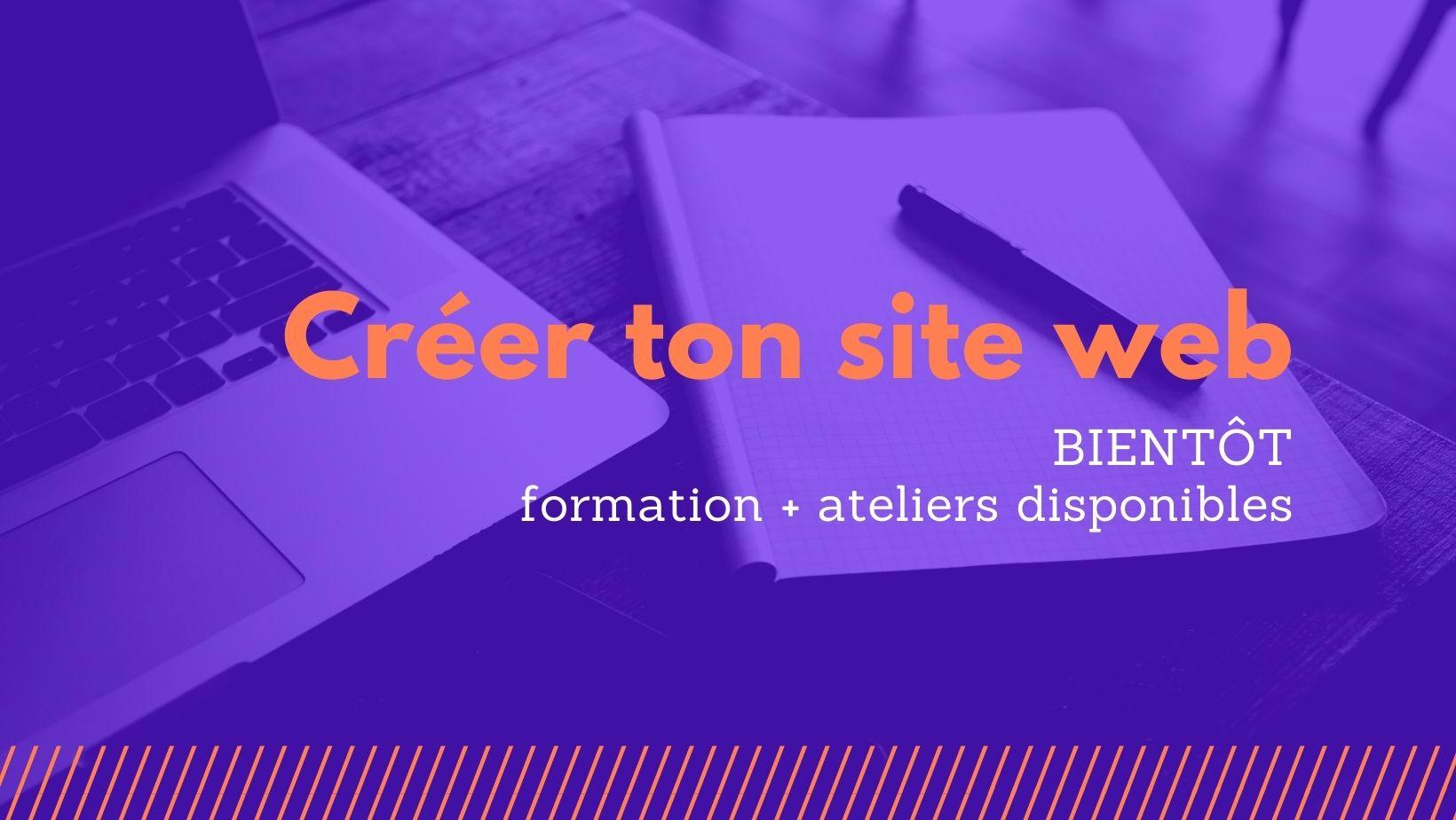Créer son site web avec WordPress : formation + ateliers